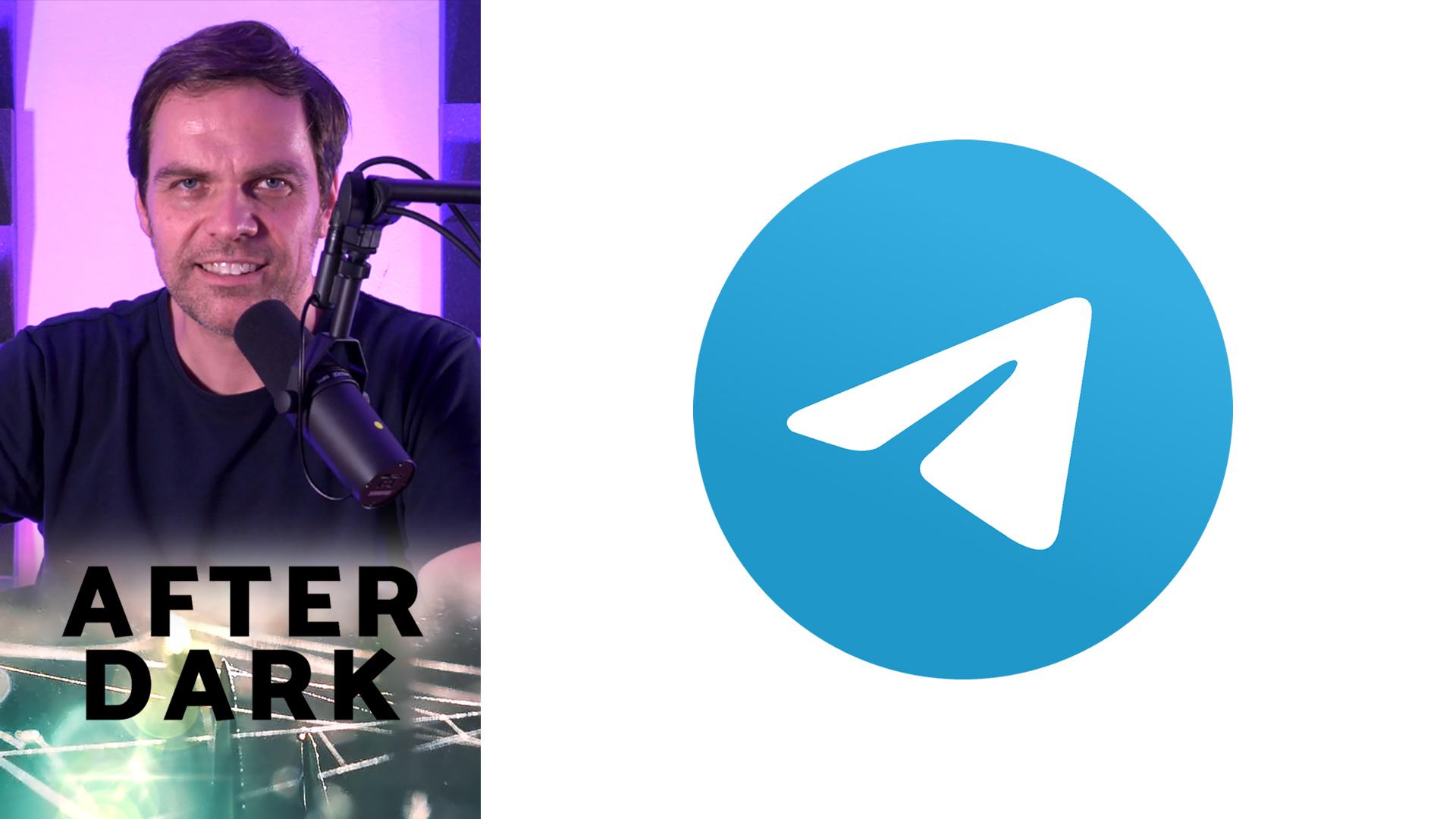 Telegram - After Dark