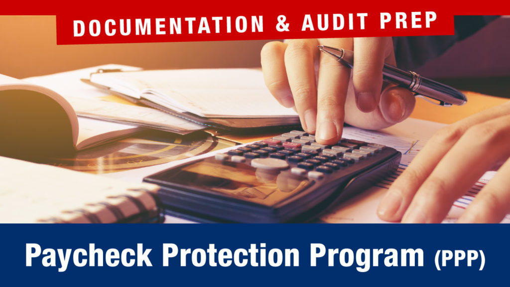 PPP Documentation and Audit Preparation