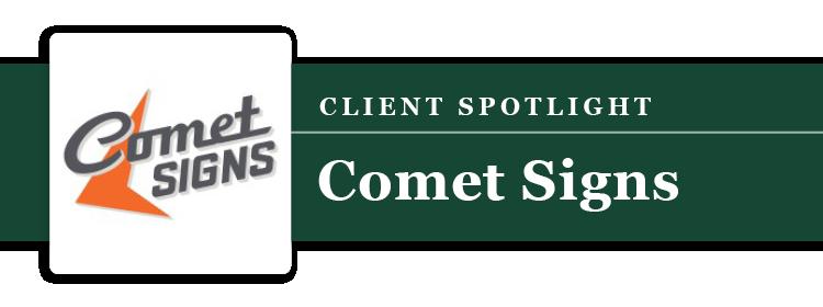 Client Spotlight: Comet Signs