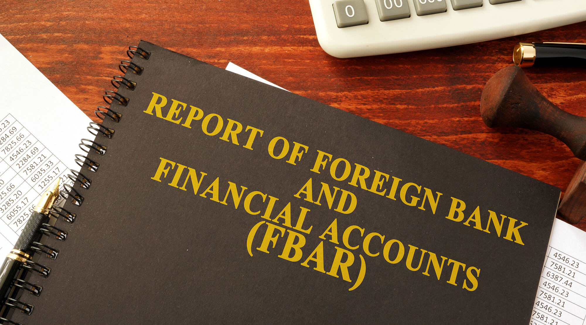 Do You Have a Foreign Reporting Requirement?