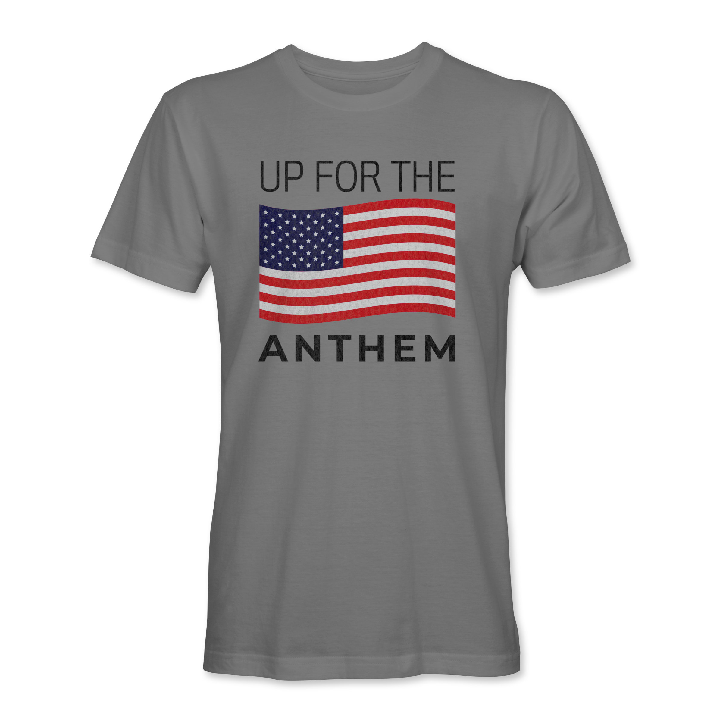 Men T-Shirt Up 4 the Anthem Gray