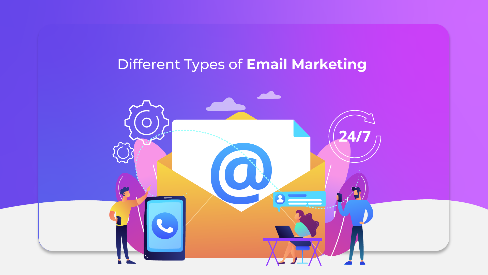 Different Types of Marketing Emails