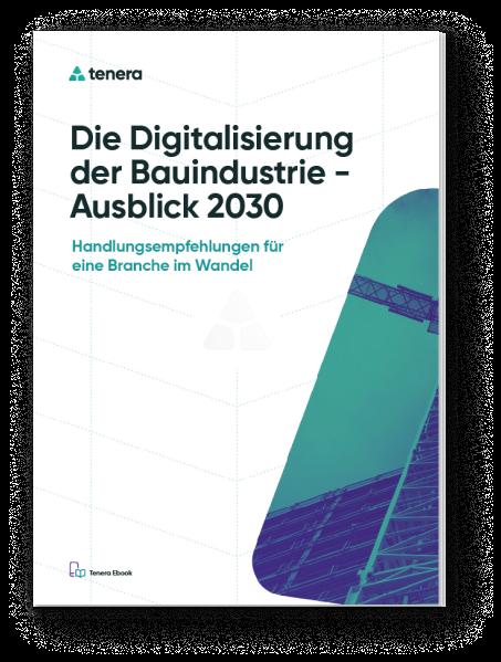 E-Book: Die Digitalisierung der Bauindustrie - Ausblick 2030