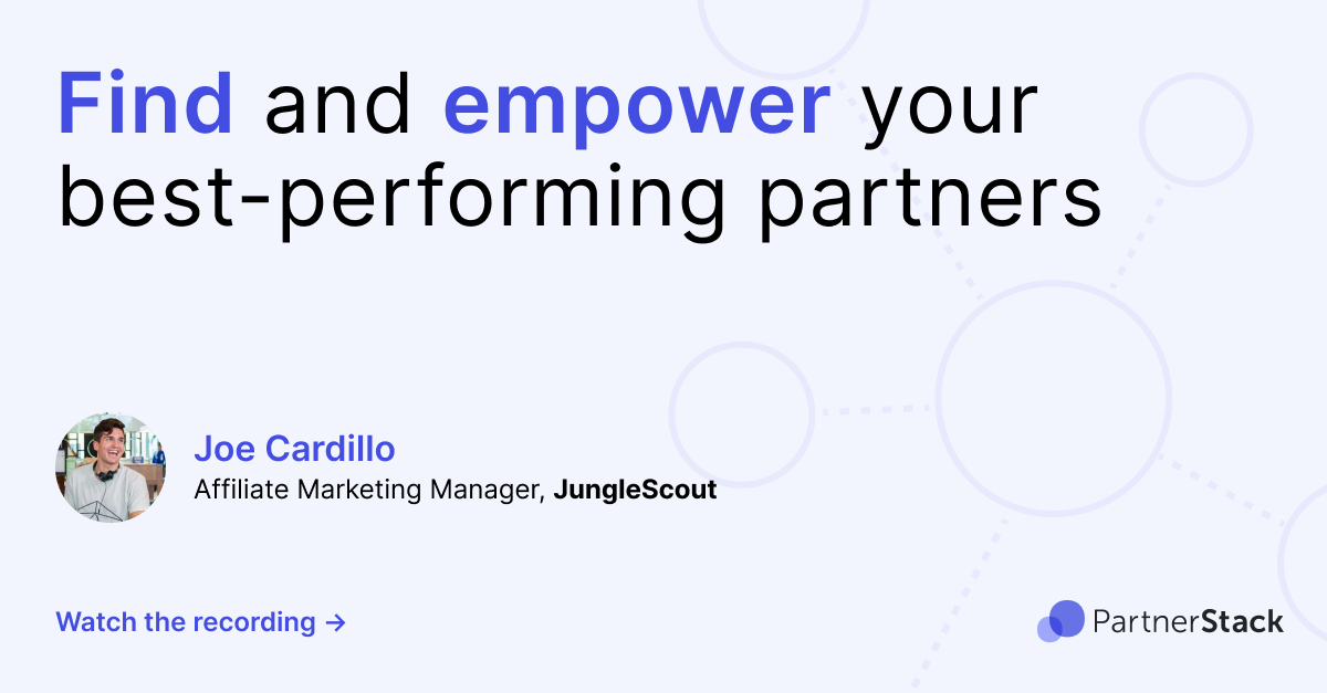 Find and empower your best performing partners
