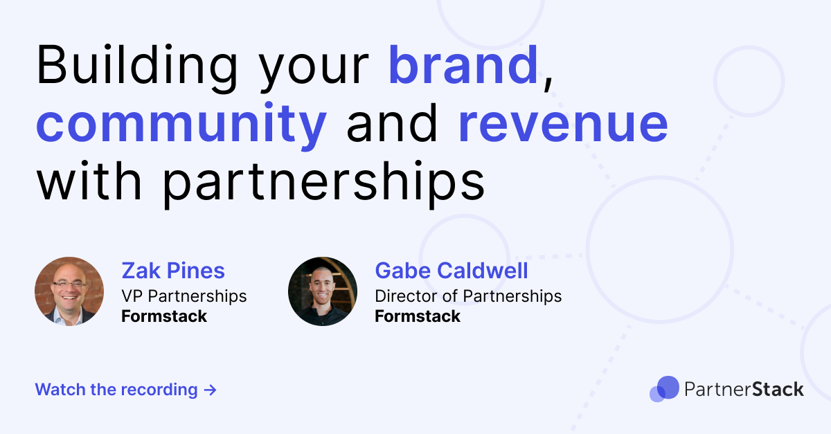 Building your brand, community and revenue with partnerships