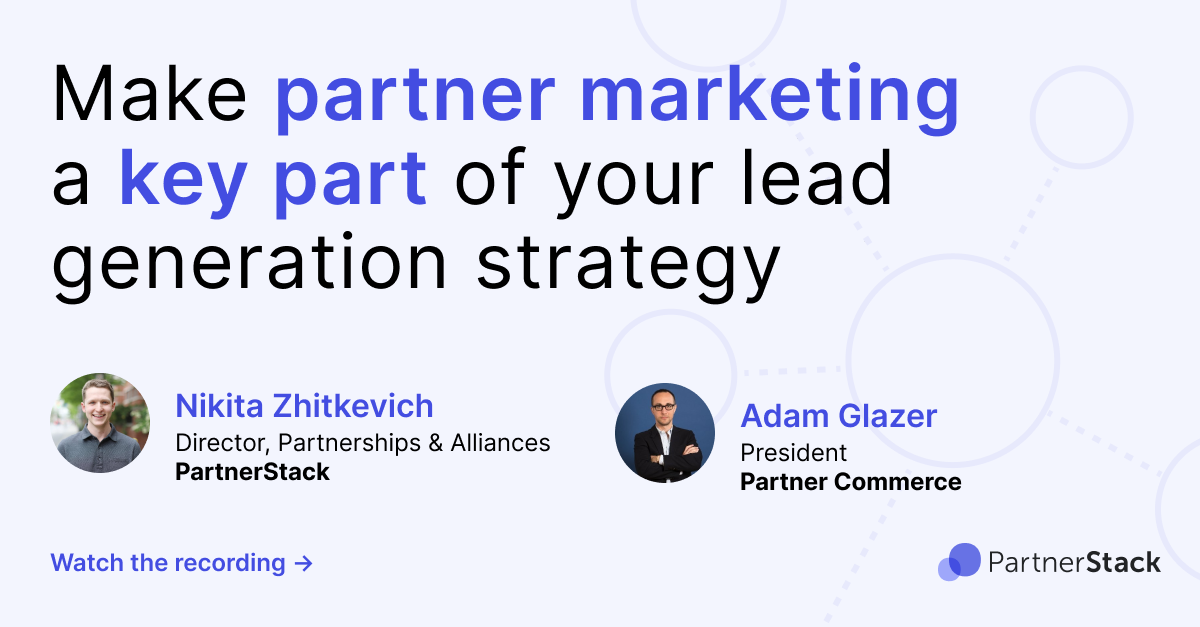How to make partner marketing a key part of your lead generation strategy