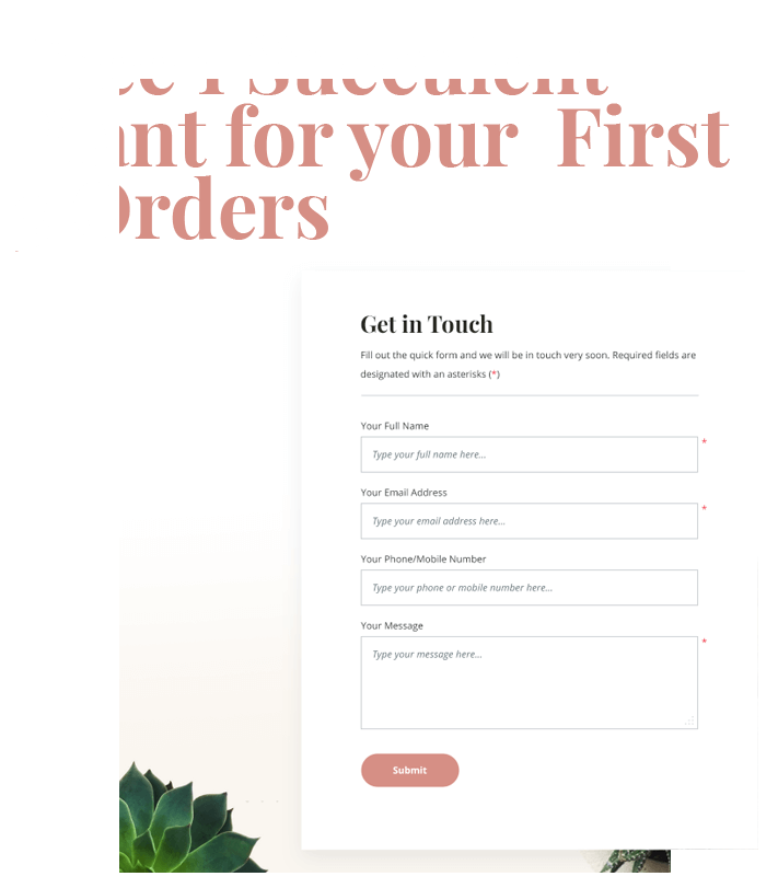 Free 1 Succulent Plant for your first 3 Orders