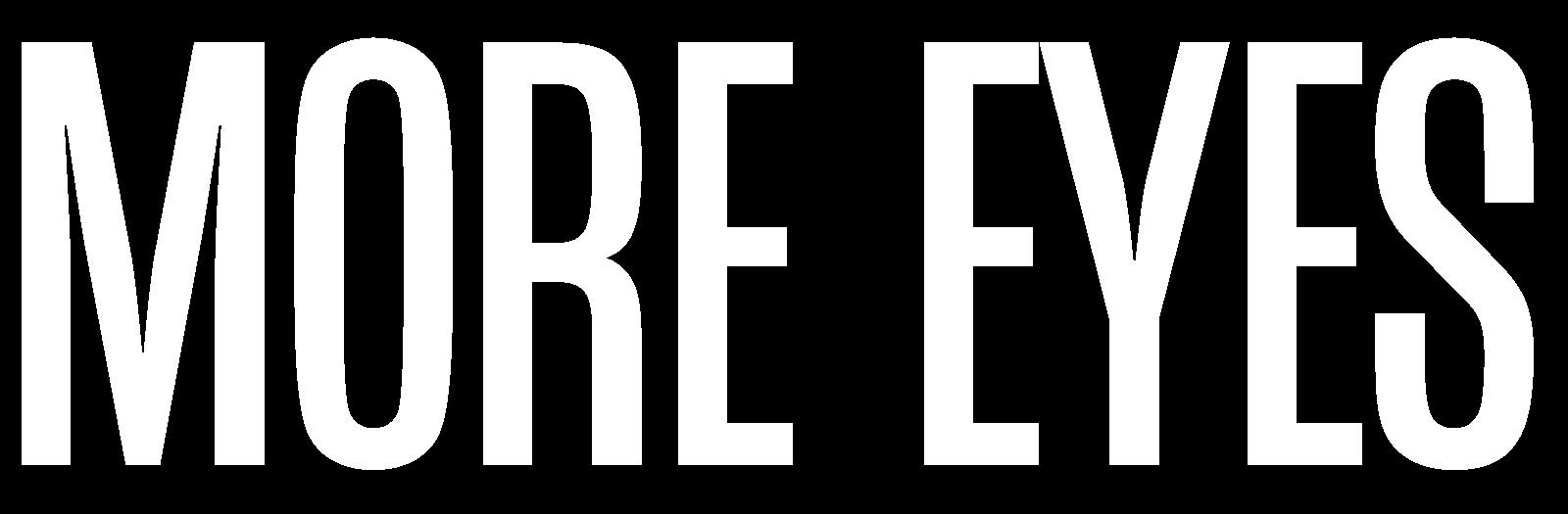 More Eyes
