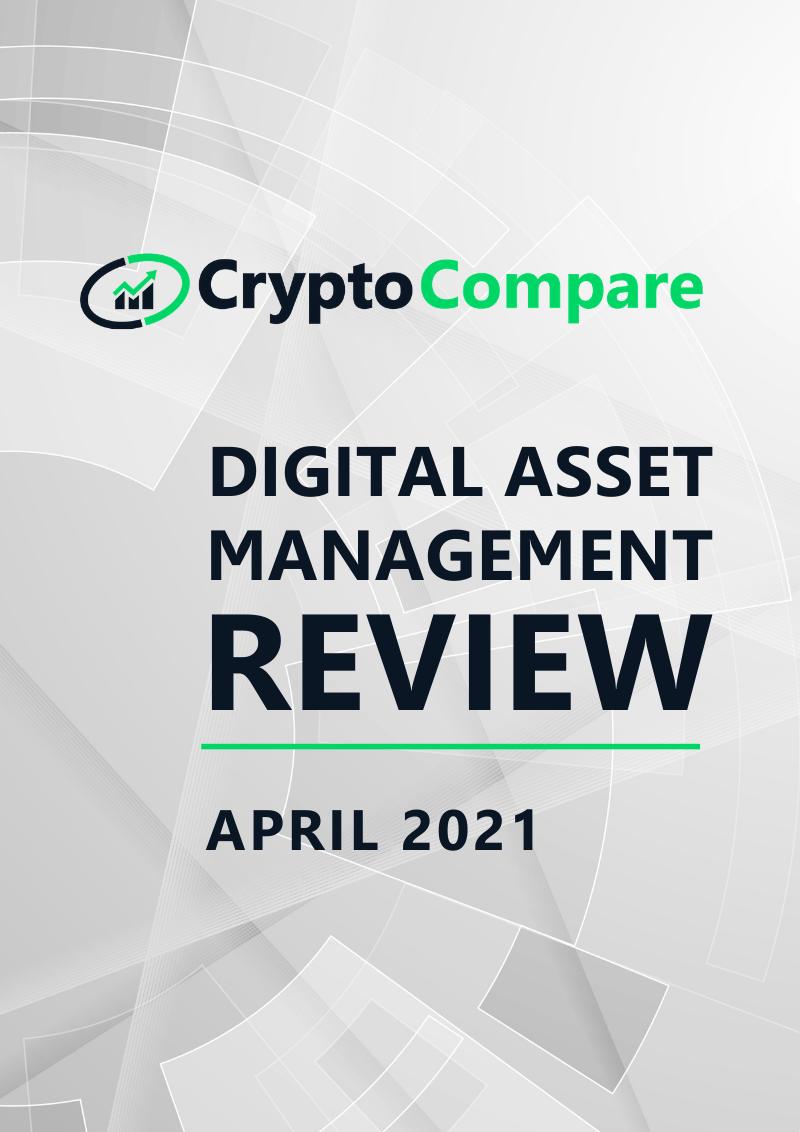 Digital Asset Management Review - April 2021
