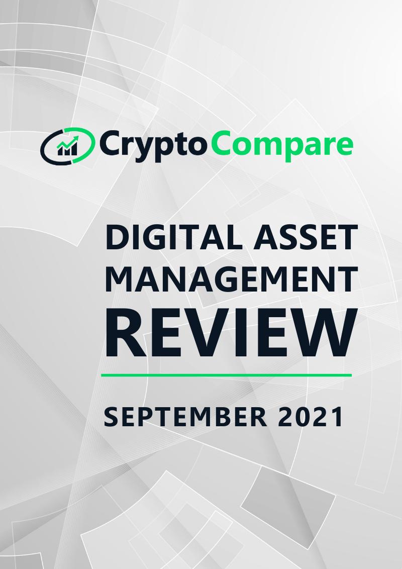Digital Asset Management Review - September 2021