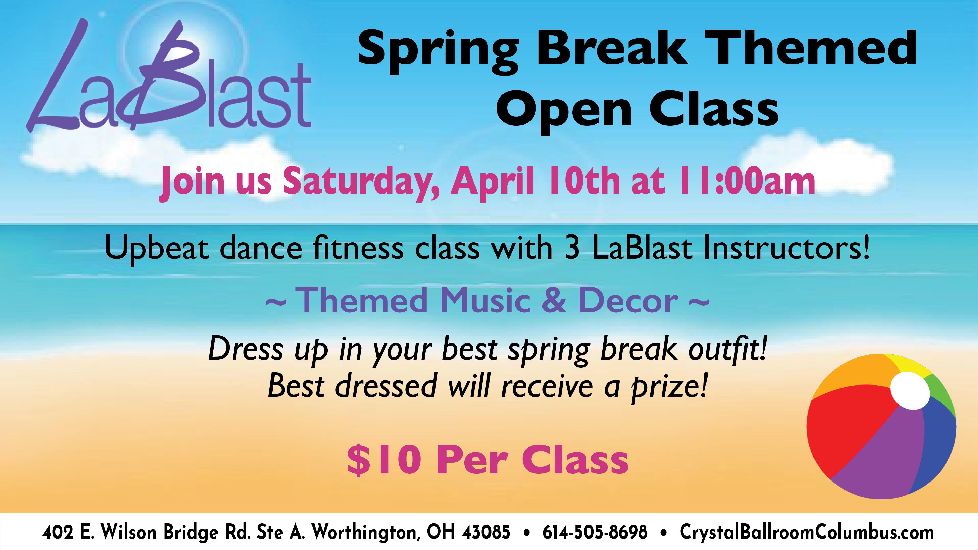 LaBlast Spring Break Themed Open Class
