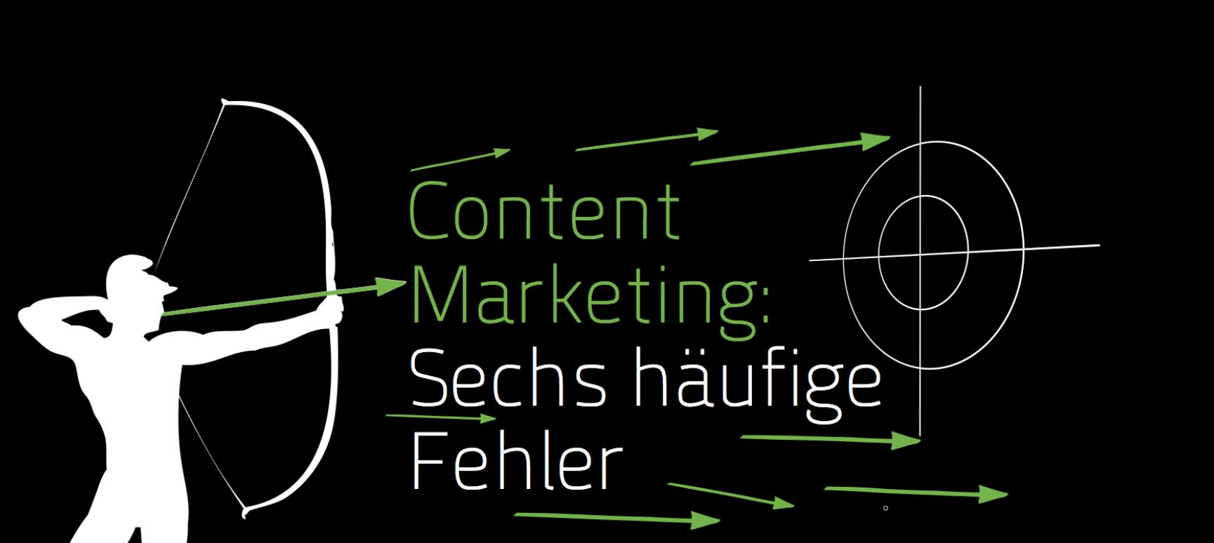 Sieben Fehler im Content Marketing