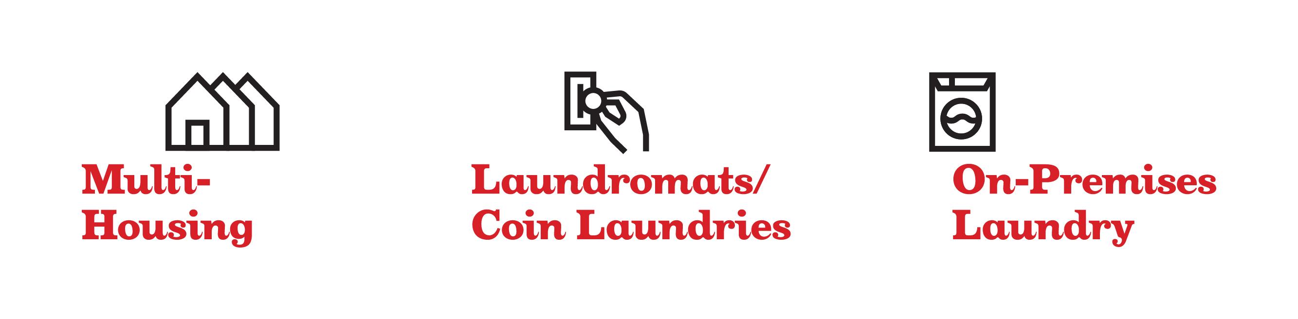 Multi-Housing, Laundromats/Coin Laundries, On-Premises Laundry