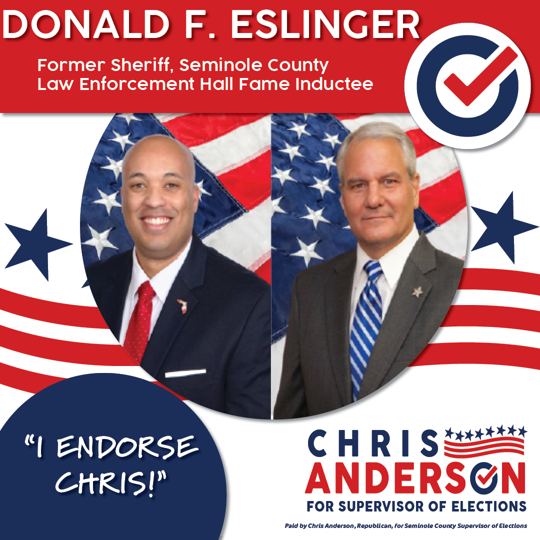 Endorsement Graphic for Donald F. Eslinger. Former Seminole County Sheriff.
