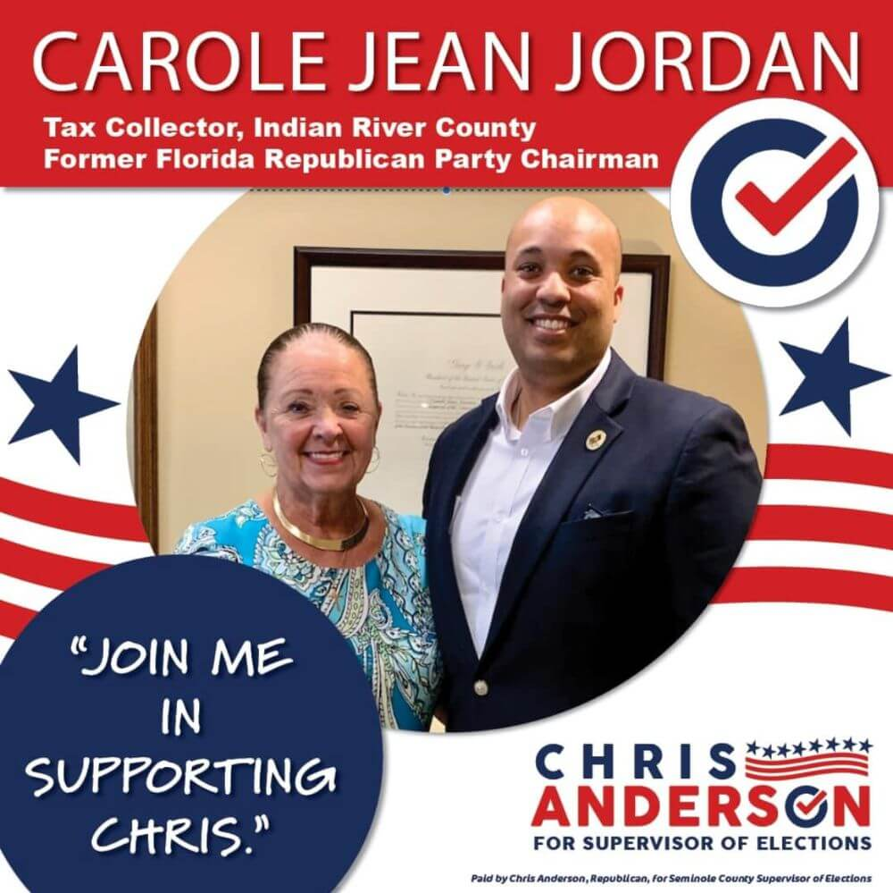 Endorsed by Carole Jean Jordan: tax collector, Indian River County and Former Florida Republican Party chairman