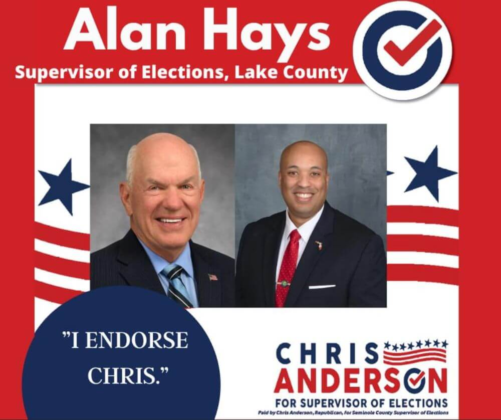 Alan Hays, Supervisor of Elections in Lake County endorsement