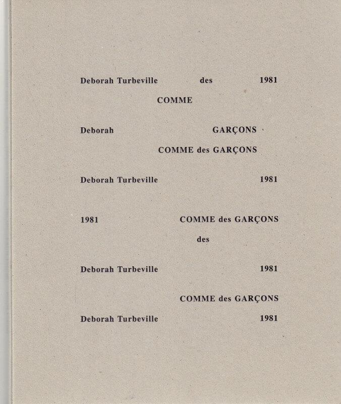 Comme Des Garcons 1981 - Deborah Turbeville