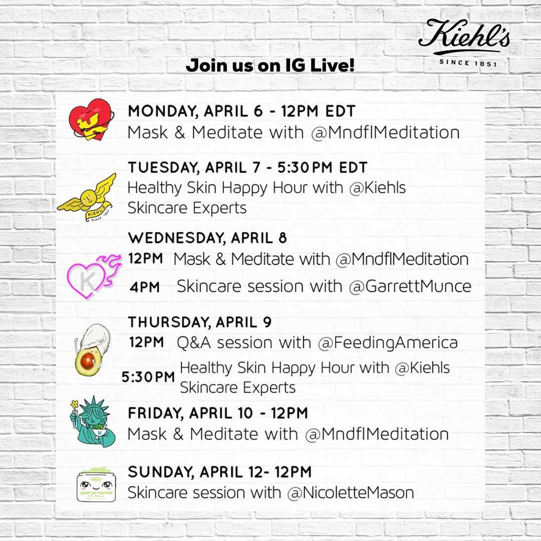 Kiehl's Instagram Live programming for the week of April 6th.