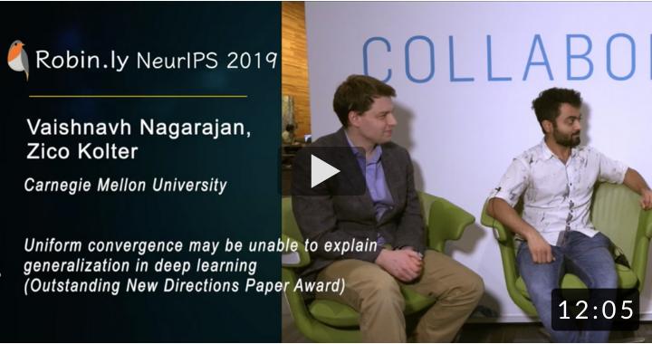 [NeurIPS 2019 Outstanding New Directions Paper Award] Nagarajan & Kolter on Uniform Convergence