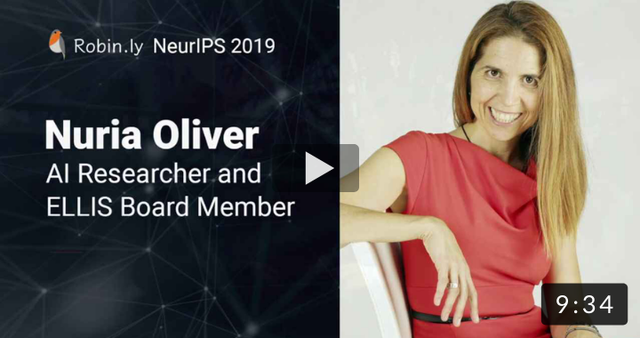 Nuria Oliver, Co-Founder @ ELLIS: Facilitate Multi-nation Collaboration for AI Research in Europe