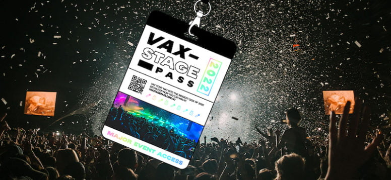 AUSTRALIAN LIVE GIANTS JOIN FORCES FOR VAXSTAGE PASS INITIATIVE Frontier Touring, Live Nation and TEG launch competition to incentivise music fans to get vaccinated