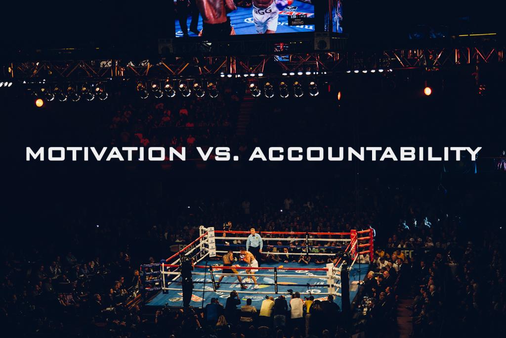 Motivation vs Accountability