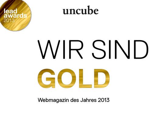 Gold für Uncube bei den Lead Awards 2013