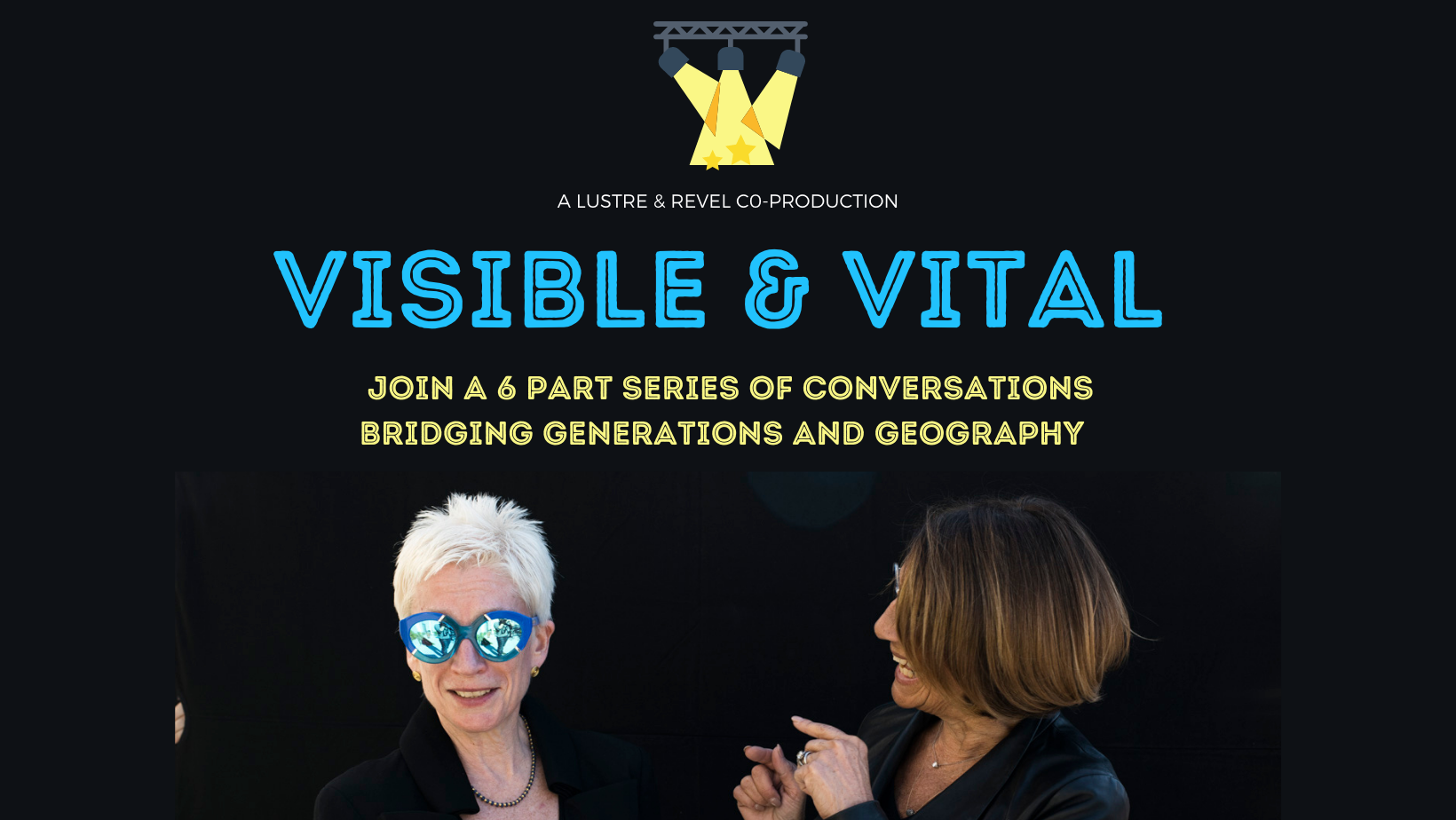 Visible & Vital: Intergenerational Female Founders Interview w/ Revel & Lustre