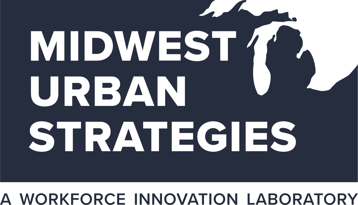 Midwest Urban Strategies - A Workforce Innovation Laboratory