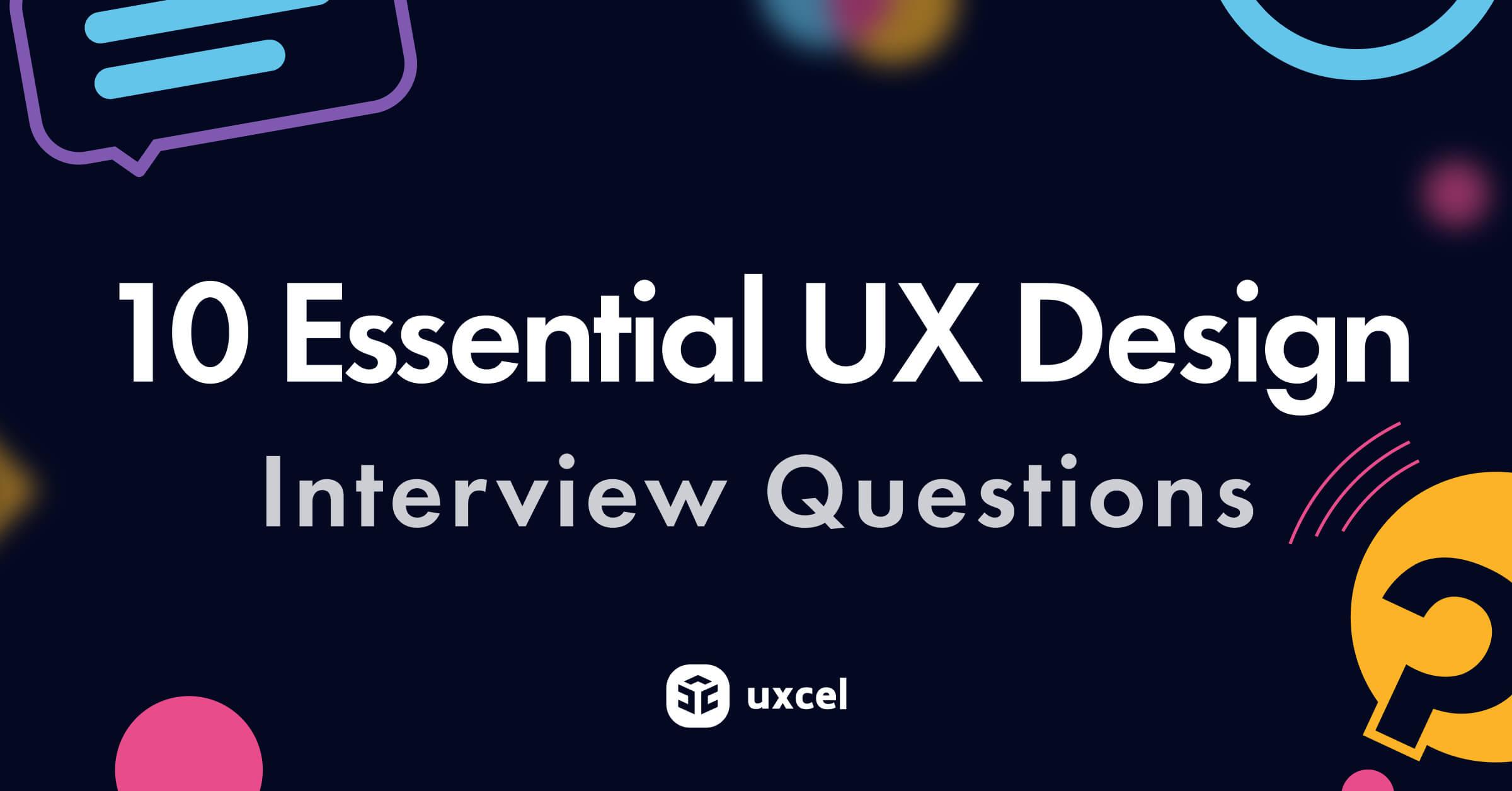 10 Essential UX Design Interview Questions