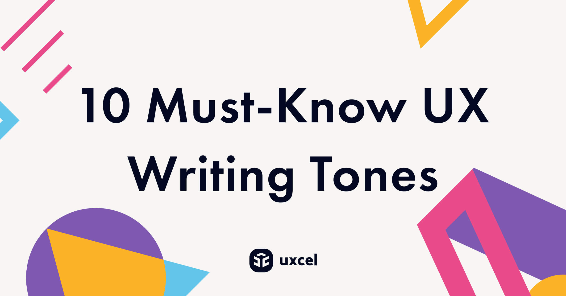 10 Must-Know UX Writing Tones