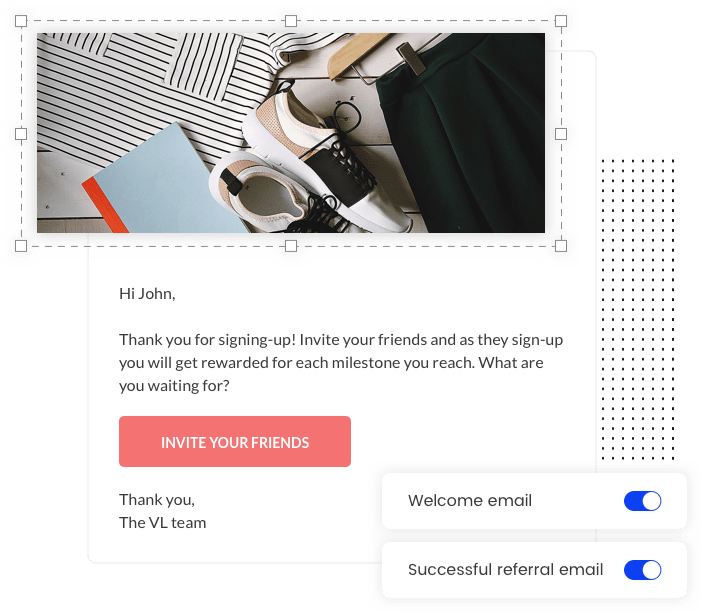 Email customization for the Milestone Referral template by Viral Loops