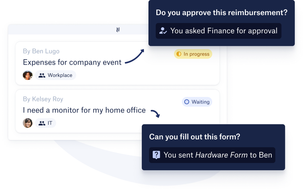 Respond to employees' queries with forms and request approvals