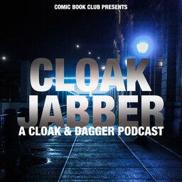 Cloak & Jabber: A Cloak & Dagger Podcast