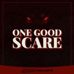 One Good Scare