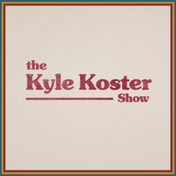 The Kyle Koster Show