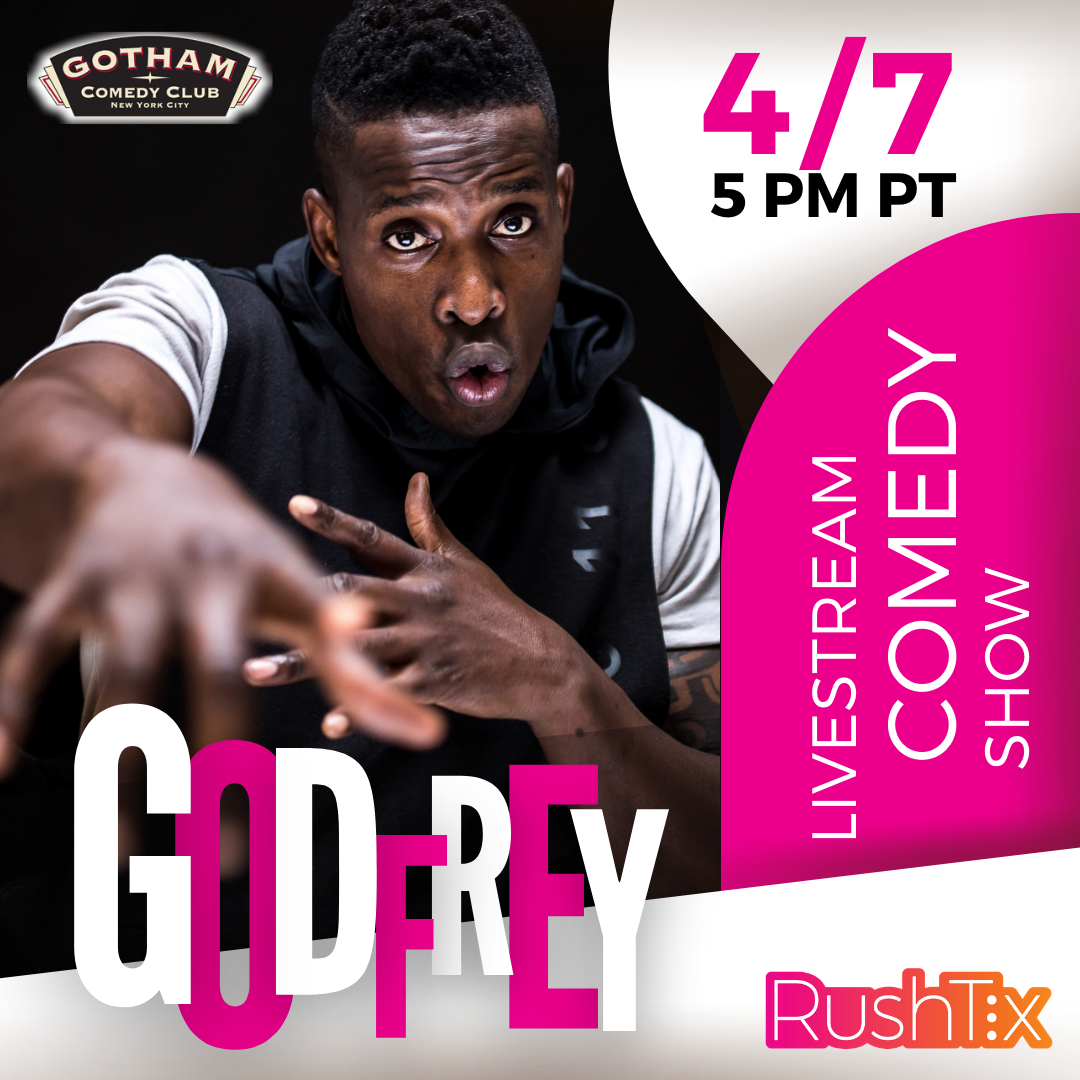 Godfrey Stand-Up Comedy Show and Livestream!