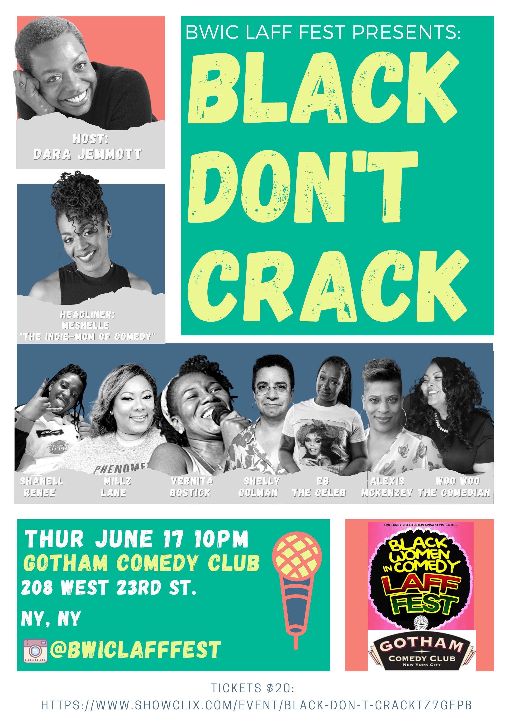 Black Don't Crack - As Part of the BWIC Laff Fest