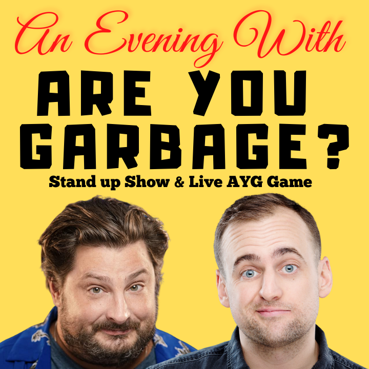 Are You Garbage Stand up Show (As part of NYCF)