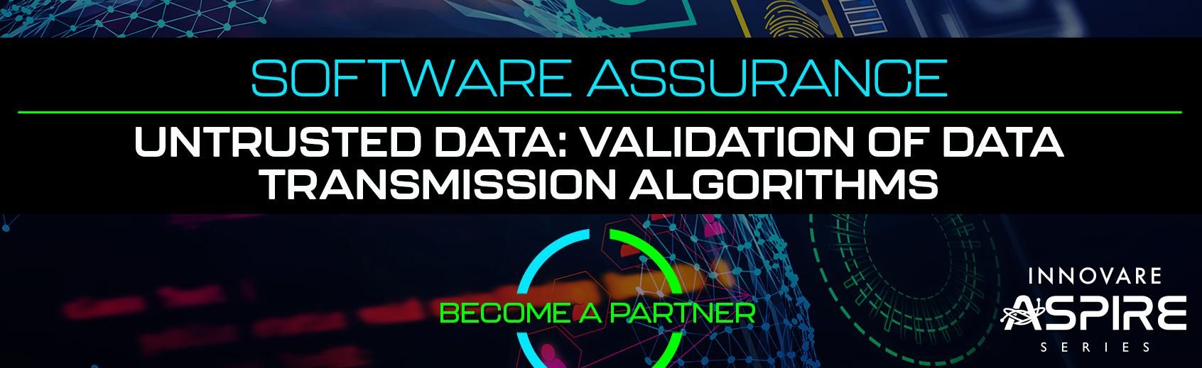 Untrusted Data: Validation of Data Transmission Algorithms