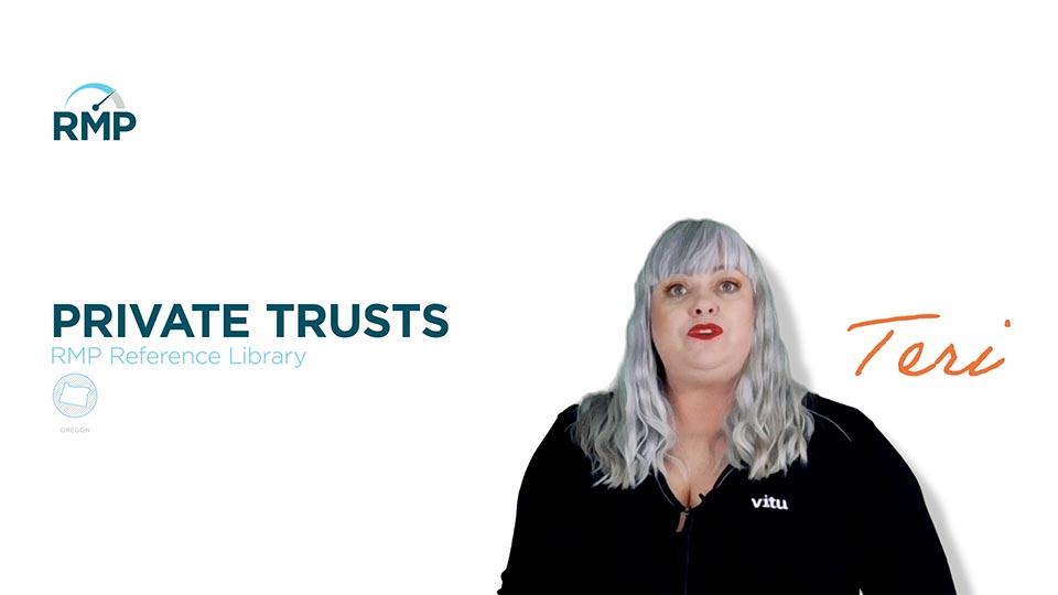 RMP Resource Library - Oregon Private Trusts