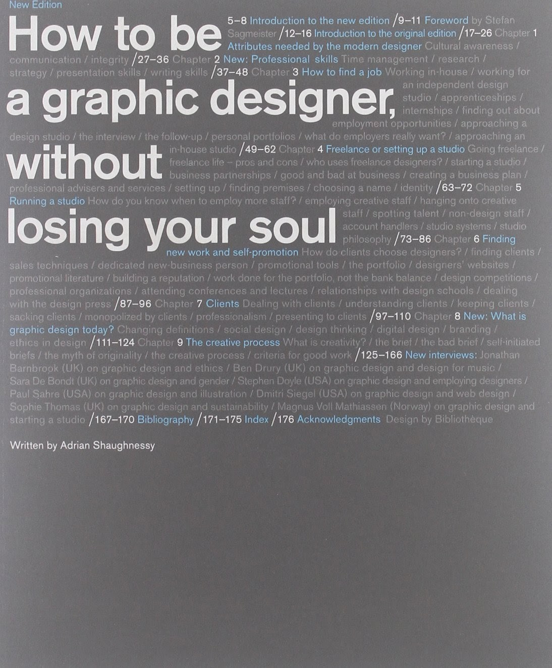 How to Be a Graphic Designer without Losing Your Soul (New Expanded Edition) - Adrian Shaughnessy