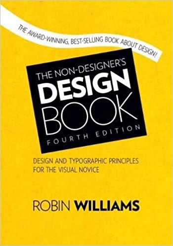The Non-Designer's Design Book - Robin Williams