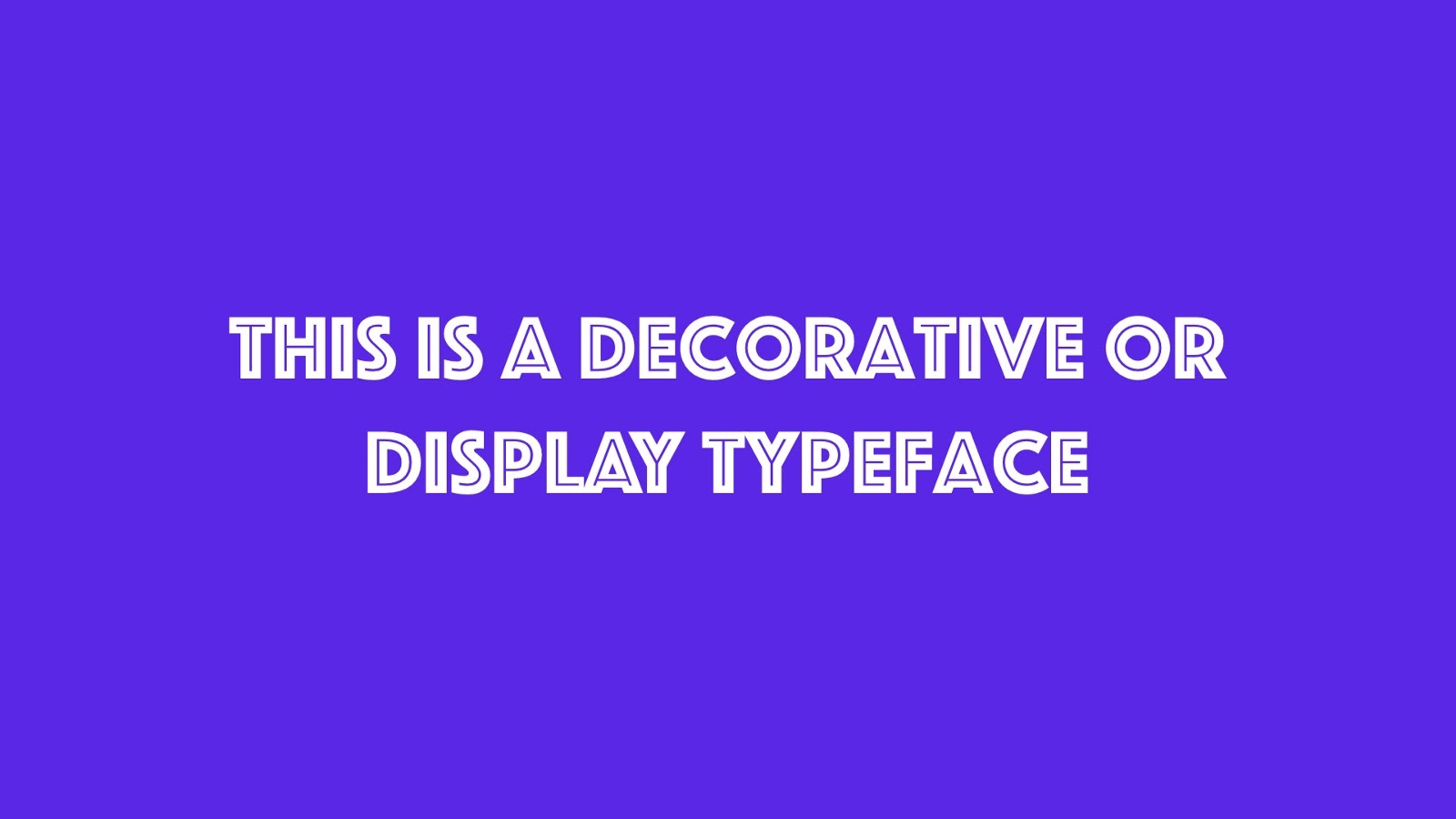 This is an example of a decorative typeface
