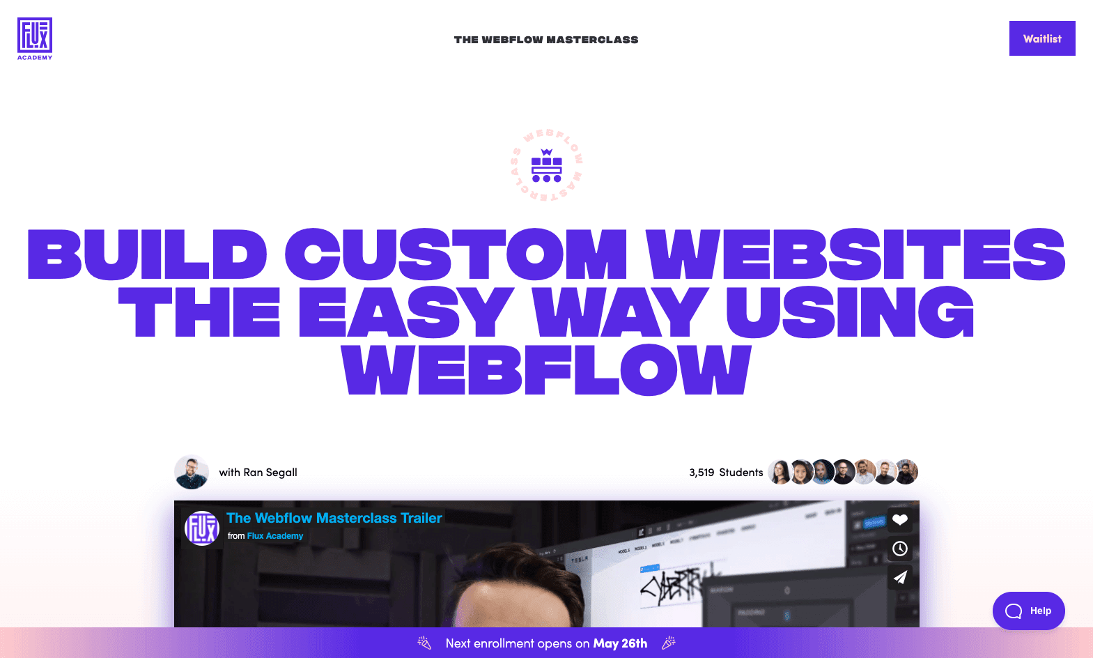 The next round of The Webflow Masterclass opens for enrollment on May 26, 2021.