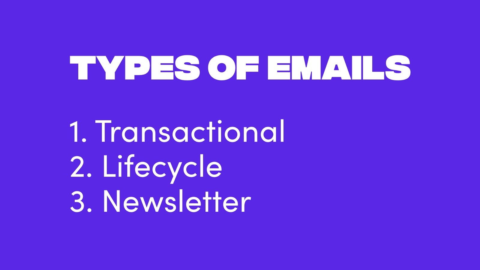 The 3 mails types of emails