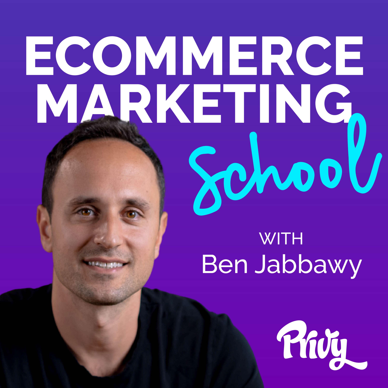 Ecommerce Marketing School with Ben Jabbaway Brett Bernstein Gatsby Episodep