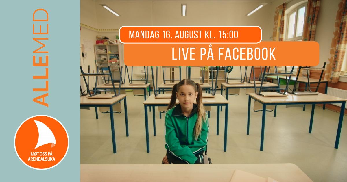 Plakat: Live-stream på Facebook, mandag 16. august kl. 15