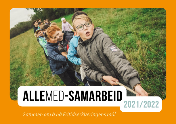 Plakat: Barn tautrekker. Tekst: ALLEMED-kommuner 2021/2022, sammen om å nå fritidserklæringens mål