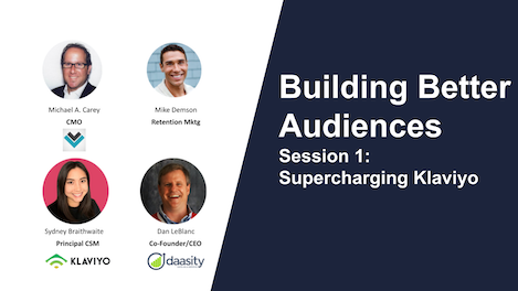 Catch 4 takeaways from an action-packed first episode in our webinar series about Daasity Audiences (Feat. Klaviyo) and how we're changing the eCommerce data landscape with our partners.